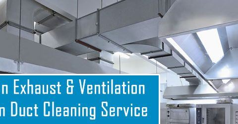 Kitchen Exhaust and Ventilation System Duct Cleaning Service