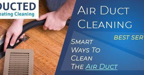 Smart Ways To Clean The Air Duct?
