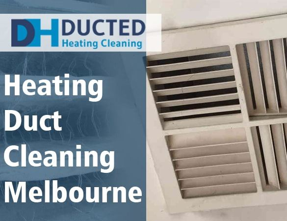 Heating Duct Cleaning Melbourne